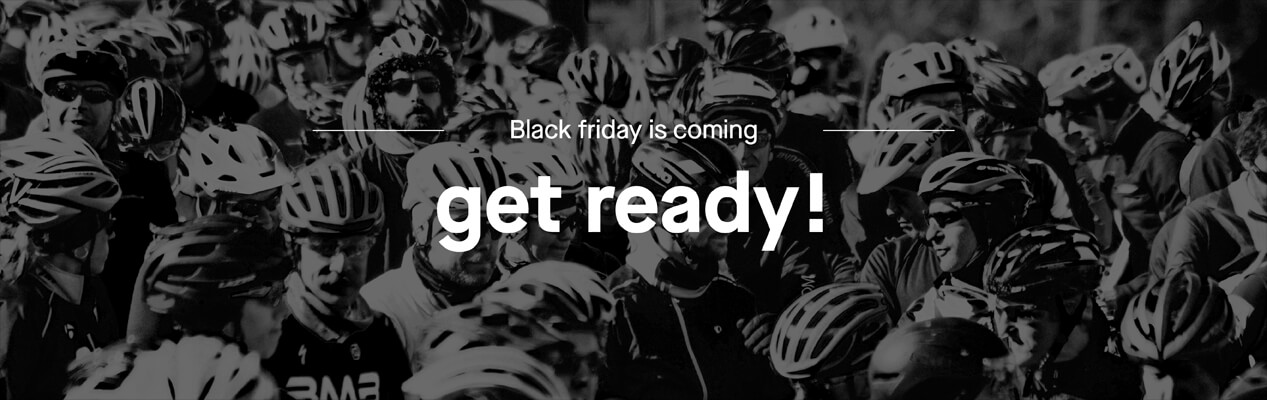 Get ready for Black friday deals